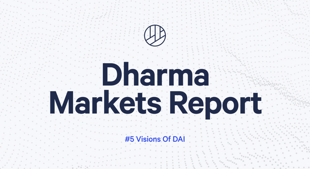 Dharma markets report #5: Visions of Dai featured image