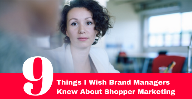 9 things Shopper Marketers Want Brand Managers to know... featured image