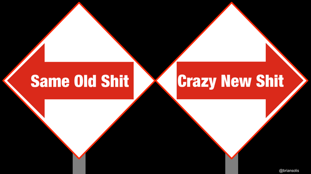 Same Old Shit Vs Crazy New Shit featured image