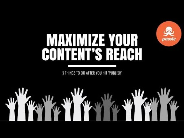 Maximize your content's reach: 5 things to do after you hit 'publish' featured image