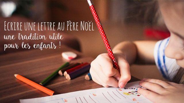 Ecrire une lettre au Père Noël : une tradition utile pour les enfants ! featured image