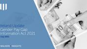 Ireland Update: Gender Pay Gap Information Act 2021