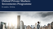 Oxford Private Markets Investments Programme, Said Business School, University of Oxford