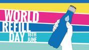 Happy World Refill Day