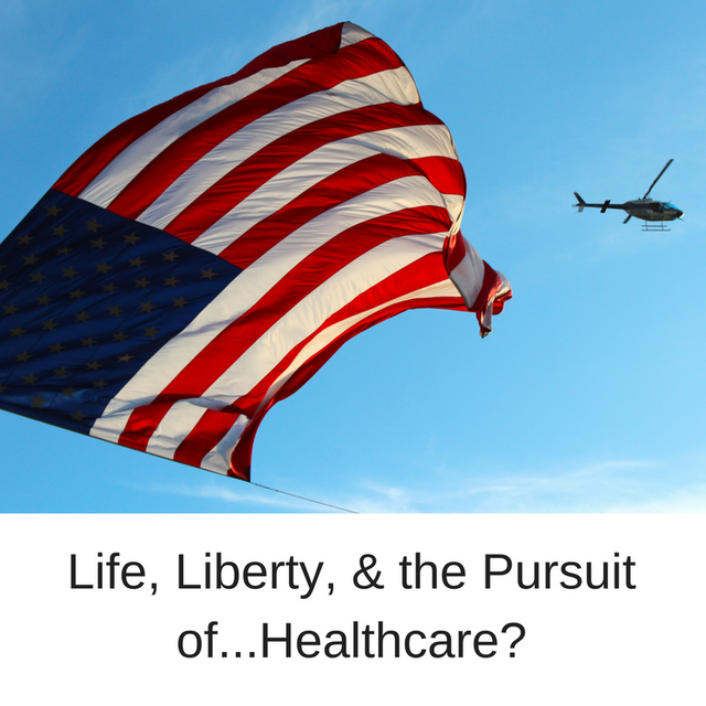 Life, Liberty, & The Pursuit of...Healthcare? featured image
