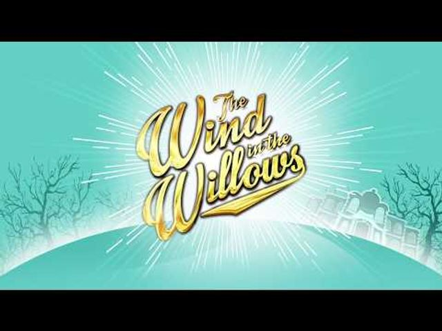 Watch Wind in the Willows from the London Palladium featured image
