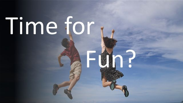 Time For Some Fun? featured image