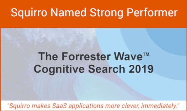 Squirro Named a 'Strong Performer' in Independent Research Firm's Report on Cognitive Search featured image