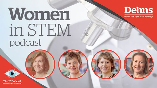The IP Podcast:  Women in STEM featured image