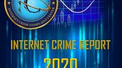 2020 Internet Crime Report: Cybercriminals exploiting the COVID crisis