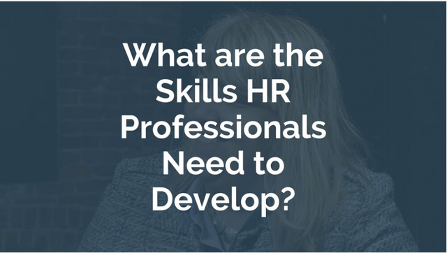 What are the Skills HR Professionals Need to Develop? featured image