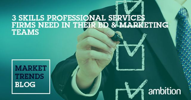 The 3 skills essential to any professional services BD & Marketing Team featured image