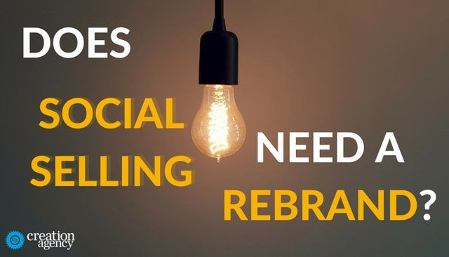 Does Social Selling Need a Rebrand? featured image