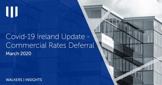 Covid-19 Ireland Update - Commercial Rates Deferral featured image