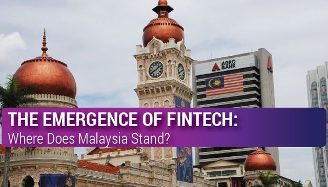 The Emergence of Fintech: Where Does Malaysia Stand? featured image