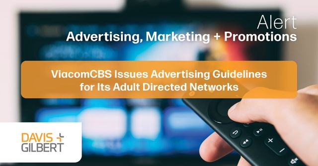 ViacomCBS Issues Advertising Guidelines for Its Adult Directed Networks featured image