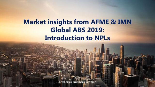 Market insights from AFME & IMN Global ABS 2019: Introduction to NPLs featured image