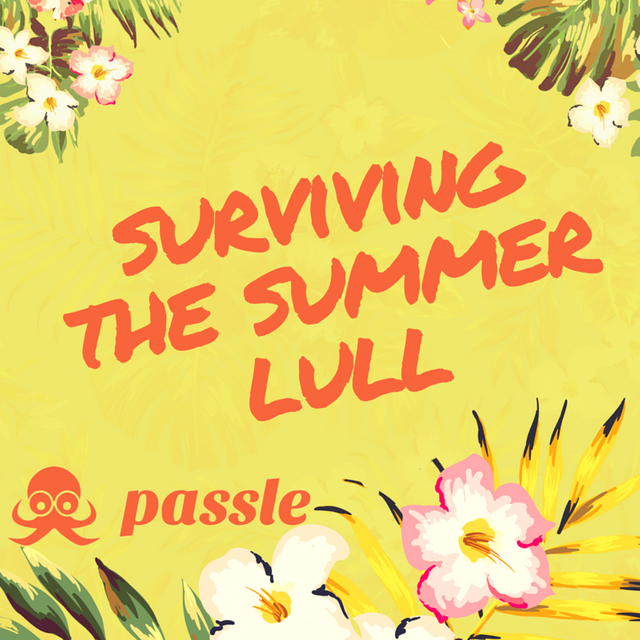 Surviving the Summer Lull featured image