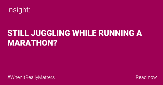 Still juggling while running a marathon? featured image