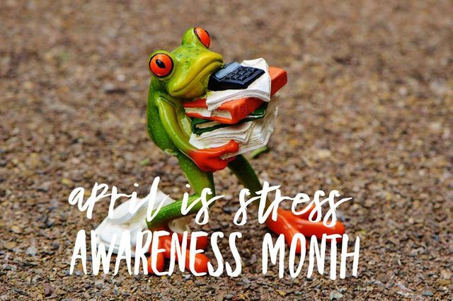 April is Stress Awareness Month featured image