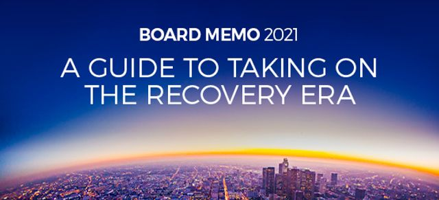 Board memo 2021: A guide to taking on the recovery era featured image
