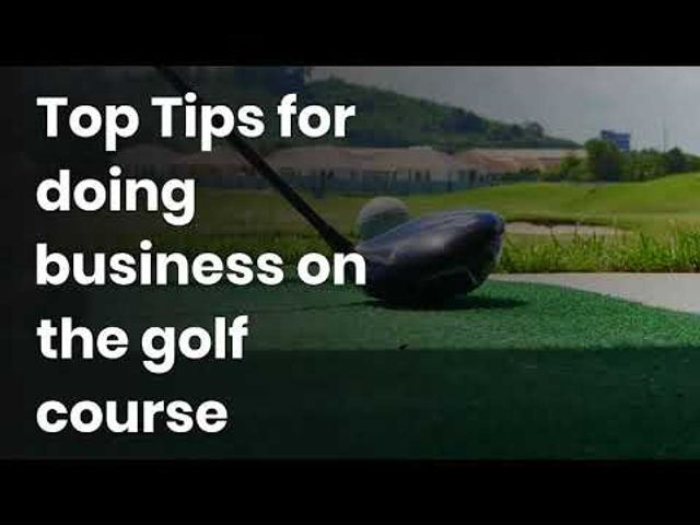 Top tips for doing business on the golf course featured image