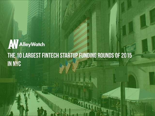 These are the 10 Largest NYC Fintech Startup Funding Rounds of 2015 featured image