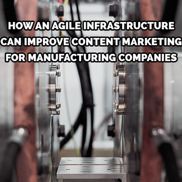 Adopting an agile approach to marketing for manufacturing featured image