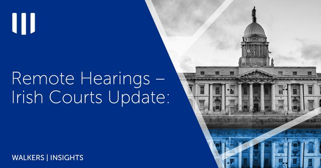 Remote Hearings – Irish Courts Update featured image