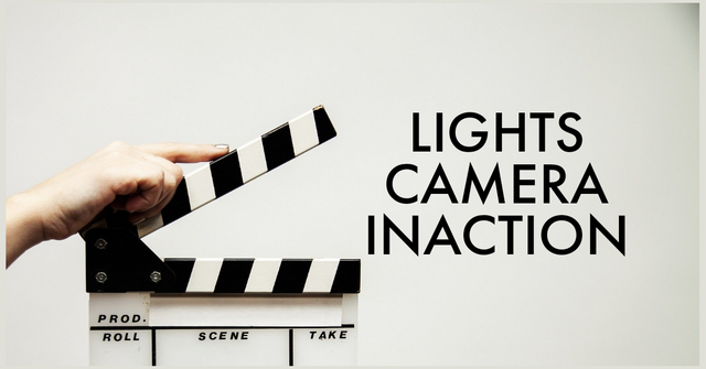 Lights, Camera, Inaction featured image