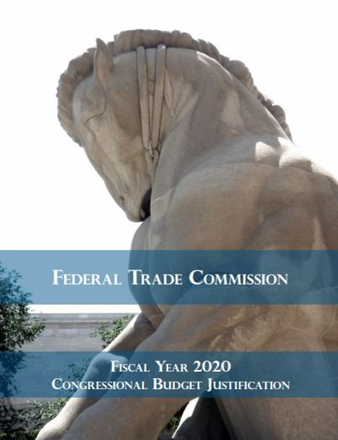 FTC Submits FY 2020 Budget Request to Congress, Highlighting Enforcement Priorities featured image
