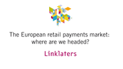 Watch: the European retail payments market – where are we headed?