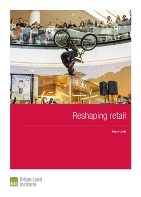 ULI Reshaping Retail Report featured image