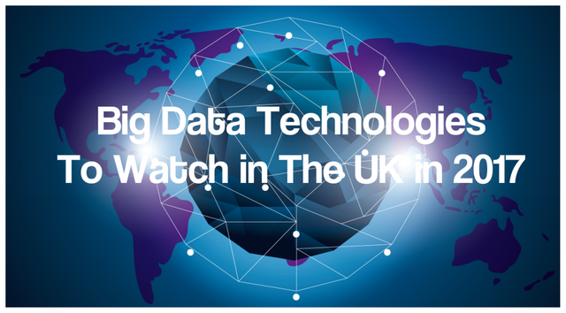 10 Big Data Technologies To Watch in The UK in 2017 featured image