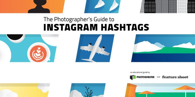 The Photographer's guide to Instagram hashtags featured image