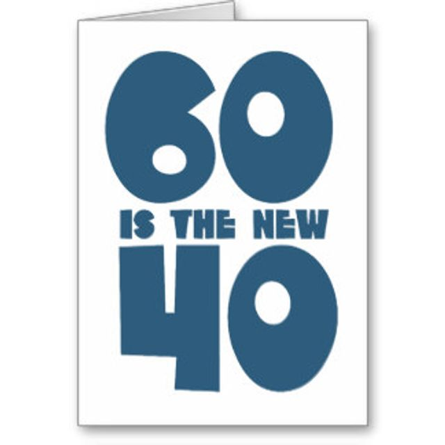 60 is the new 40! featured image