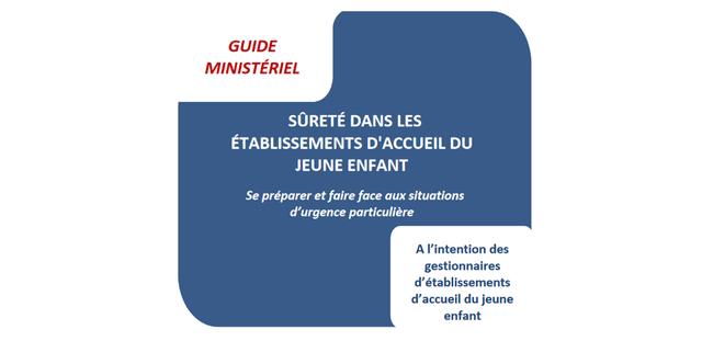 Publication du guide sur la sûreté dans les EAJE featured image