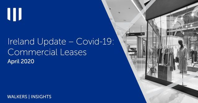 Ireland Update - Covid-19: Commercial Leases featured image