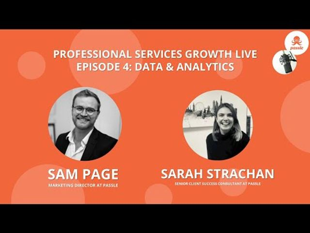 Professional Services Growth Live - Episode 4 - Data & Analytics with Sarah Strachan featured image