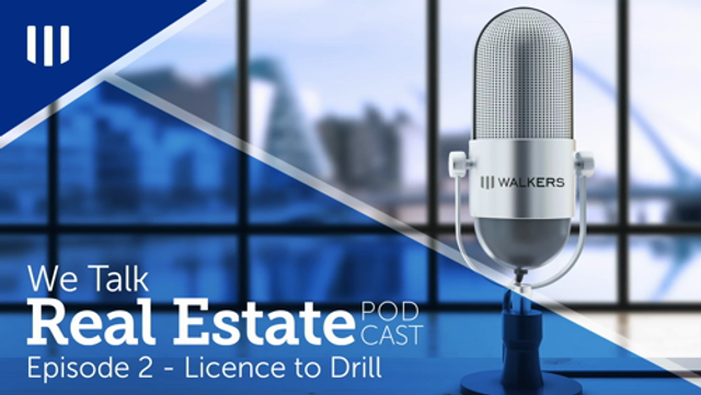 We Talk Real Estate: Episode 2 - Licence to Drill featured image