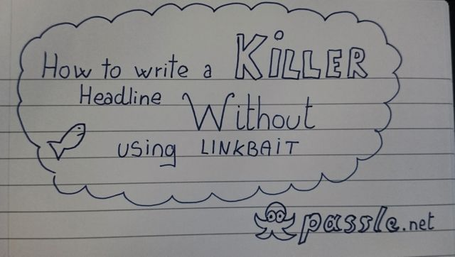 How to write a killer headline without using linkbait featured image