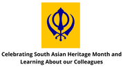 Celebrating South Asian Heritage Month and Learning About our Colleagues