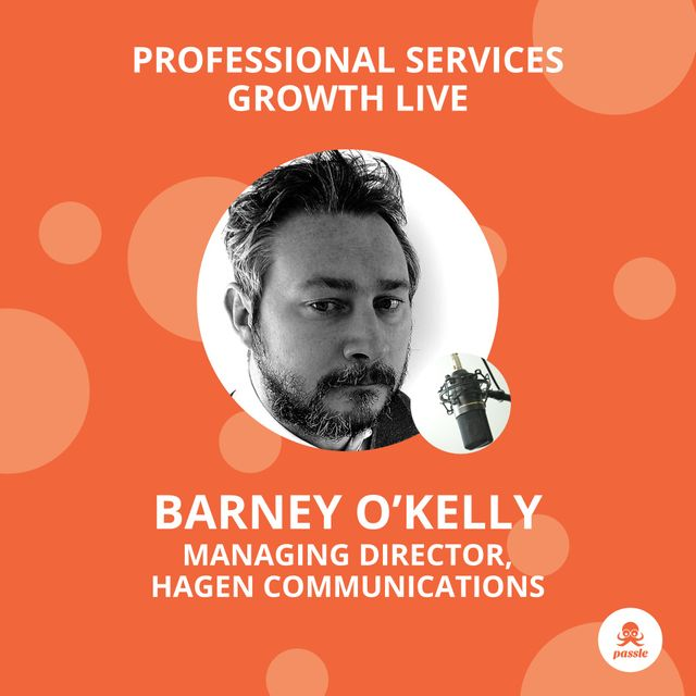 Professional Services Growth Live - Strategy with Barney O'Kelly featured image