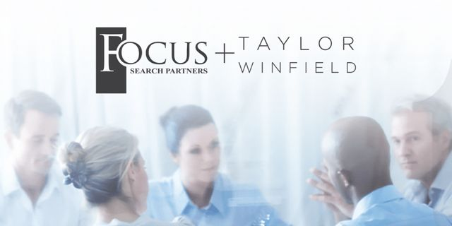 Focus Search Partners Acquires Taylor Winfield, Dallas-based Executive Search Firm featured image