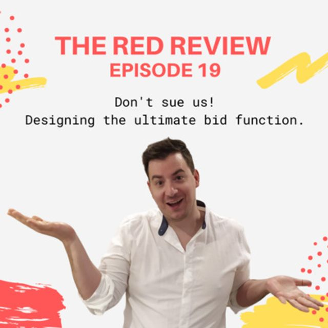Show notes - Red Review Podcast S01E19 - Designing the ultimate bid function featured image