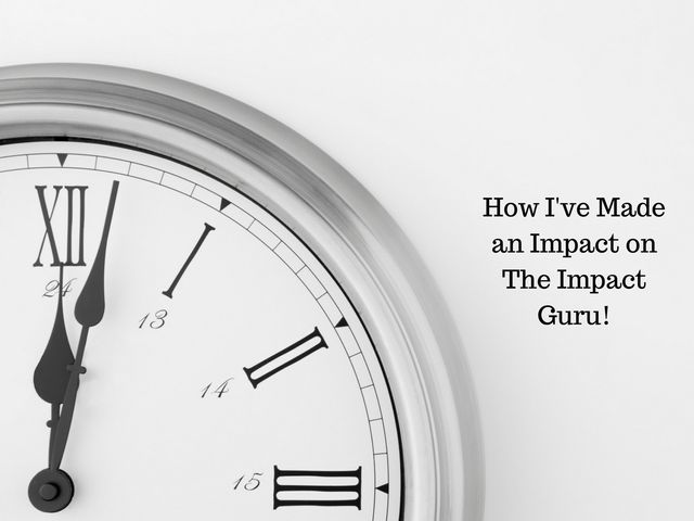 How I've Made an Impact on The Impact Guru! featured image