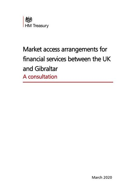 UK Government releases a consultation paper for future market access arrangements with Gibraltar. featured image