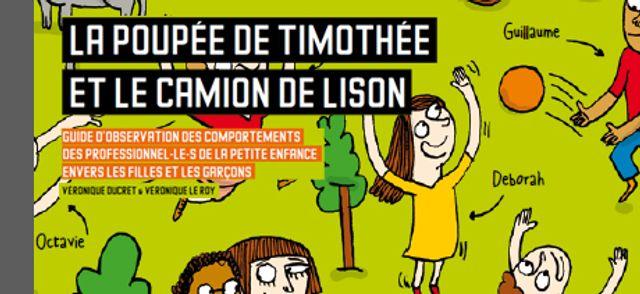 La poupée de Timothée et le camion de Lison featured image
