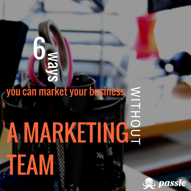 6 ways you can market your business without a marketing team featured image