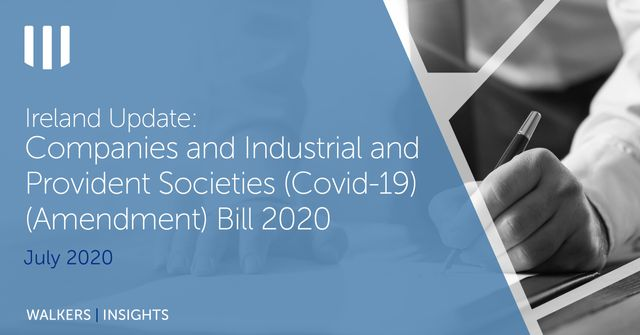 Ireland update: Companies and Industrial and Provident Societies (Covid-19) (Amendment) Bill 2020 featured image